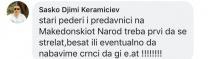 """""""Стари педери и предавници на Македонскиот Народ треба први да се стрелаат,бесат..."""""""